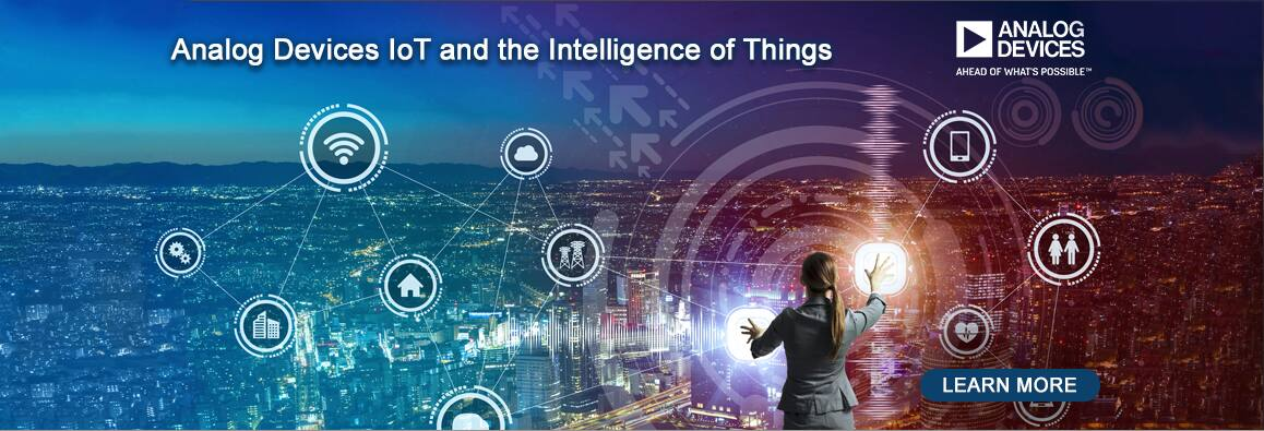 Analog Devices IoT and the Intelligence of Things